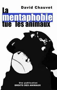 edition_la_mentaphobie_tue_les_animaux
